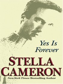 Yes Is Forever (Large Print)