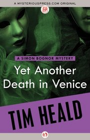Yet Another Death in Venice (The Simon Bognor Mysteries)
