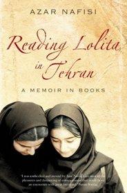 Reading 'Lolita' in Tehran : A Memoir in Books