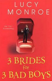3 Brides for 3 Bad Boys