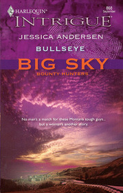 Bullseye (Big Sky Bounty Hunters, Bk 2) (Harlequin Intrigue, No 868)