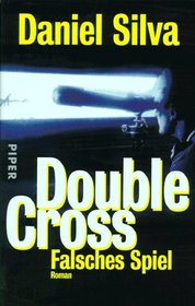 Double Cross: Falsches Spiel