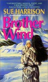 Brother Wind (Ivory Carver, Bk 3)
