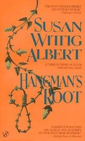 Hangman's Root (China Bayles, Bk 3)