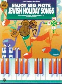 Enjoy Big Note Jewish Holiday Songs