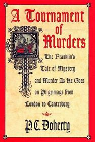 A Tournament of Murders (Stories Told on Pilgrimage from London to Canterbury, Bk 3) (Large Print)