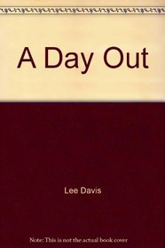 A Day Out (First Steps to Reading)