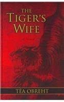 The Tiger's Wife (Wheeler Large Print Book Series)