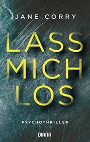 Lass mich los (My Husband's Wife) (German Edition)