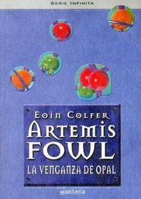 La Venganza Del Opal (Turtleback School & Library Binding Edition) (Artemis Fowl) (Spanish Edition)