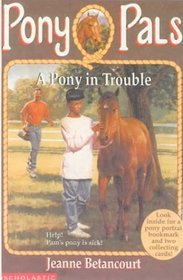 Pony in Trouble (Pony Pals (Hardcover))