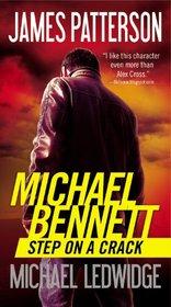 Step on a Crack (Michael Bennett, Bk 1)