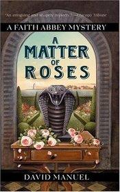 A Matter of Roses (Faith Abbey, Bk 1)