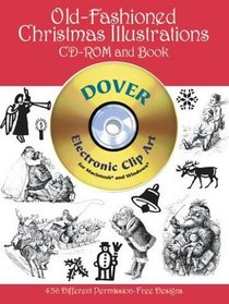 Old-Fashioned Christmas Illustrations CD-ROM and Book (Dover Pictorial Archives)