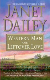 Western Man and Leftover Love