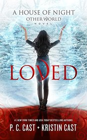 Loved (House of Night Other World)