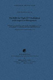 ICRP Publication 18: The RBE for High-LET Radiations with Respect to Mutagenesis