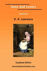 Sons And Lovers Volume II [EasyRead Edition]