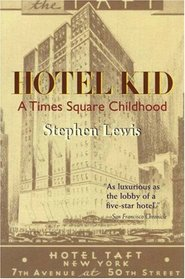 Hotel Kid : A Times Square Childhood