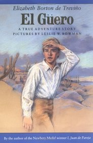 El Guero : A True Adventure Story (Sunburst Book)
