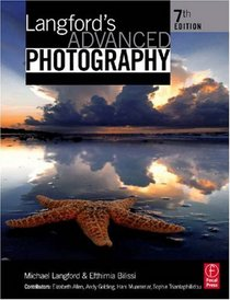 Langford's Advanced Photography, Seventh Edition