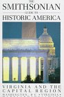 The Smithsonian Guide to Historic America Virginia and the Capital Region (The Smithsonian guide to historic America)
