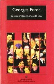La Vida Instrucciones de USO (Spanish Edition)