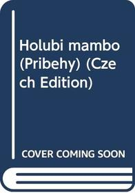 Holubi mambo (Pribehy) (Czech Edition)