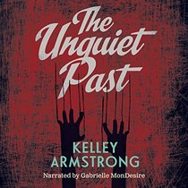 The Unquiet Past Unabridged Audiobook (Secrets)