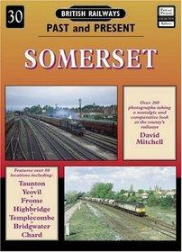 British Railways Past and Present: Somerset