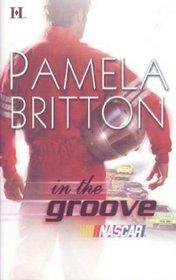 In the Groove (NASCAR, Bk 2) (Harlequin NASCAR)
