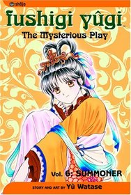 Fushigi Yugi: Summoner (The Mysterious Play, Vol 6)