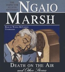 Death on the Air and Other Stories: The Inspector Alleyn Mysteries (Inspector Alleyn Mystery)