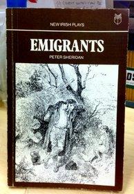 Emigrants (New Irish plays)
