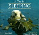 A Time for Sleeping (A How Animals Live Book)
