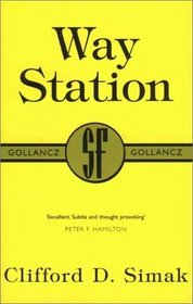 Way Station (SF Collector's Edition)