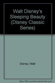 Walt Disney's Sleeping Beauty (Disney Classic Series)