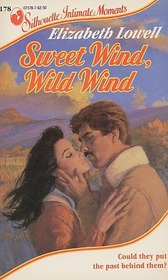 Sweet Wind,  Wild Wind (Silhouette Intimate Moments, No 178)