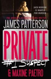 Private: #1 Suspect (Jack Morgan, Bk 2)
