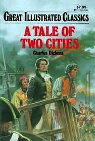 Great Illustrated Classics A Tale of Two Cities