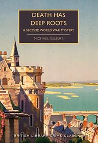 Death Has Deep Roots (Inspector Hazlerigg, Bk 5)
