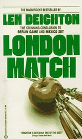London Match (Bernard Samson, Bk 3)