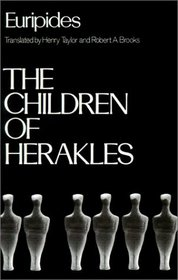 The Children of Herakles (Greek Tragedy in New Translations)