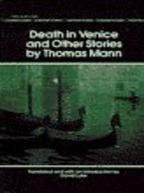 Death In Venice and Seven Other Stories by Thomas Mann