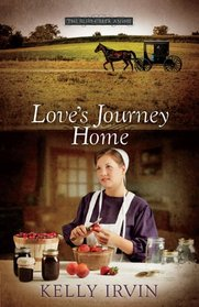 Love's Journey Home (Bliss Creek Amish, Bk 3)