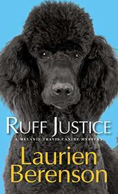 Ruff Justice (A Melanie Travis Mystery)