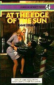 At the Edge of the Sun (Maggie Bennett, Bk 3)