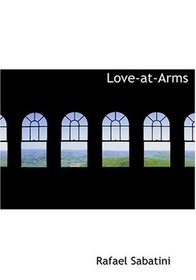 Love-at-Arms (Large Print Edition)