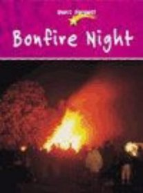 Bonfire Night (Don't Forget)