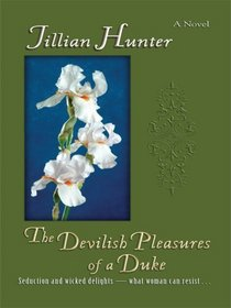 The Devilish Pleasures of a Duke (Boscastle Family, Bk 6) (Large Print)